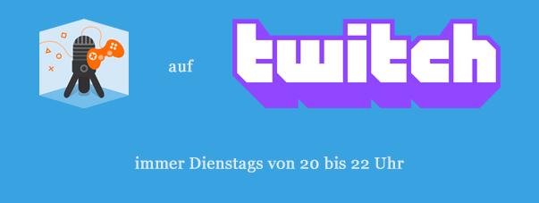 Gamedorf und Daddler auf Twitch - immer Dienstags von 20 bis 22 Uhr